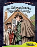 The Graphic Novel Adventures of Sherlock Holmes: The Adventure of Wisteria Lodge (Hardcover)