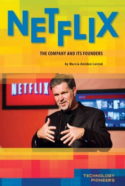 Netflix: The Company and Its Founders (Hardcover)