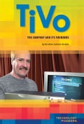 Tivo: The Company and Its Founders (Hardcover)