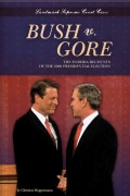 Bush V. Gore: The Florida Recounts of the 2000 Presidential Election (Hardcover)
