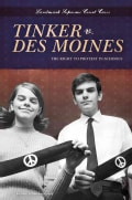 Tinker V. Des Moines: The Right to Protest in Schools (Hardcover)