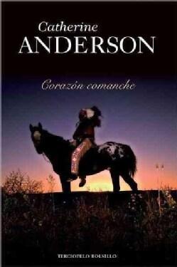 Corazon comanche / Comanche Heart (Paperback)