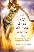 El beso de una espia / A Secret in her Kiss (Paperback)