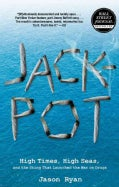 Jackpot: High Times, High Seas, and the Sting That Launched the War on Drugs (Paperback)