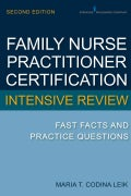 Family Nurse Practitioner Certification Intensive Review: Fast Facts and Practice Questions (Paperback)