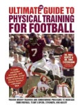 The Ultimate Guide to Physical Training for Football (Paperback)