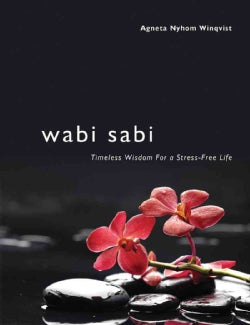 Wabi Sabi: Timeless Wisdom for a Stress-Free Life (Hardcover)