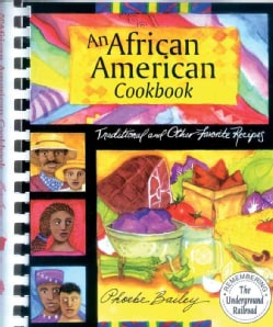 An African American Cookbook: Traditional and Other Favorite Recipes (Spiral bound)