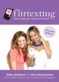 Flirtexting: How to Text Your Way to His Heart (Paperback)