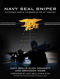 Navy Seal Sniper: An Intimate Look at the Sniper of the 21st-Century (Hardcover)