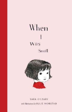 When I Was Small (Hardcover)