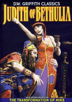 D.W. Griffith Classics: Judith Of Bethulia/Transformation Of Mike (DVD)