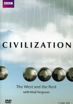 Civilization: The West And The Rest With Niall Ferguson (DVD)
