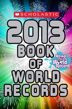 Scholastic Book of World Records 2013 (Paperback)
