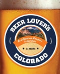 Beer Lover's Colorado (Paperback)