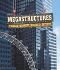 Megastructures: Tallest, Longest, Biggest, Deepest (Hardcover)