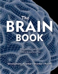 The Brain Book: Development, Function, Disorder, Health (Hardcover)
