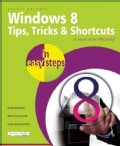 Windows 8 Tips, Tricks & Shortcuts in Easy Steps (Paperback)