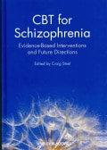 CBT for Schizophrenia: Evidence-Based Interventions and Future Directions (Hardcover)
