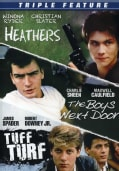 Triple Feature: Heathers/The Boys Next Door/Tuff Turf (DVD)