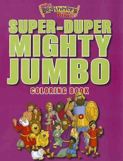 The Beginner's Bible Super-Duper, Mighty, Jumbo Coloring Book (Paperback)