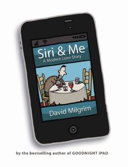Siri & Me: A Modern Love Story (Hardcover)