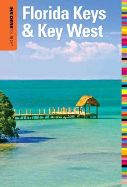 Insiders' Guide to Florida Keys & Key West (Paperback)