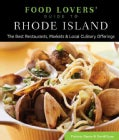 Food Lovers' Guide to Rhode Island: The Best Restaurants, Markets & Local Culinary Offerings (Paperback)