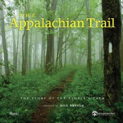 The Appalachian Trail: Celebrating America's Hiking Trail (Hardcover)