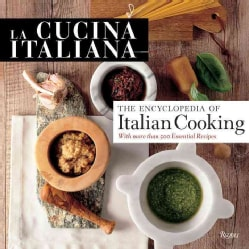 La Cucina Italiana Encyclopedia of Italian Cooking (Hardcover)