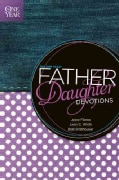 The One Year Father-Daughter Devotions (Paperback)