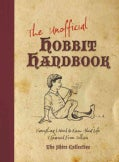 The Unofficial Hobbit Handbook: Everything I Need to Know About Life I Learned from Tolkien (Paperback)