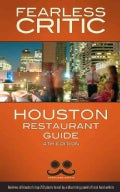 Fearless Critic Restaurant Guide Houston (Paperback)