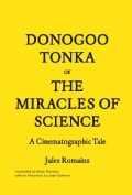 Donogoo-Tonka or The Miracles of Science: A Cinematographic Tale (Paperback)