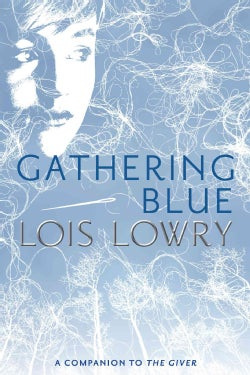 Gathering Blue (Hardcover)