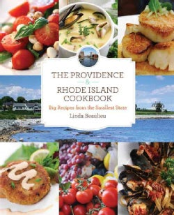 The Providence & Rhode Island Cookbook: Big Recipes from the Smallest State (Paperback)