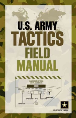 U.S. Army Tactics Field Manual (Paperback)