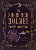 The Sherlock Holmes Puzzle Collection: 150 Enigmas for You to Solve, Inspired by the World's Greatest Detective (Hardcover)