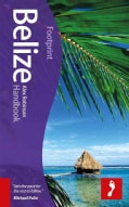 Footprint Belize Handbook (Hardcover)