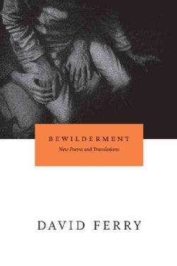 Bewilderment: New Poems and Translations (Paperback)