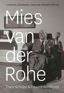Mies van der Rohe: A Critical Biography (Hardcover)