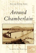 Around Chamberlain (Paperback)