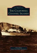 The California Channel Islands (Paperback)