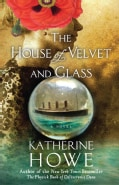 The House of Velvet and Glass (Hardcover)