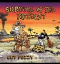 Survival of the Filthiest: A Get Fuzzy Collection (Paperback)