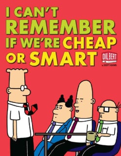 I Can't Remember If We're Cheap or Smart (Paperback)