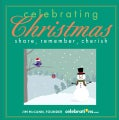 Celebrating Christmas: Share, Remember, Cherish (Hardcover)