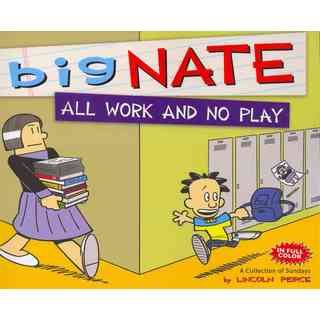 Big Nate All Work and No Play: A Collection of Sundays (Paperback)