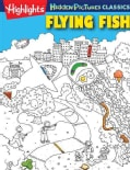 Flying Fish: Highlights Hidden Pictures 2013 (Paperback)