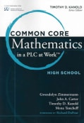 Common Core Mathematics in a PLC at Work: High School (Paperback)